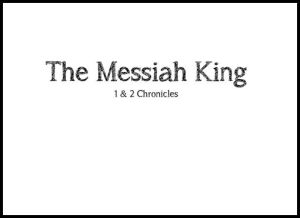 The Messiah King