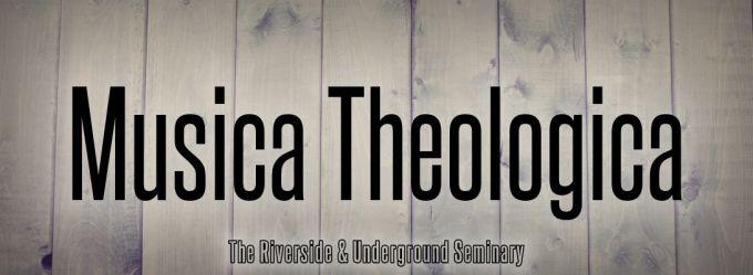 MT Header 2016 Musica Theologica Riverside Seminary